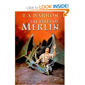 The Fires of Merlin (Lost Years Of Merlin) by Thomas A. Barron