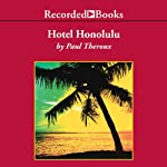 Hotel Honolulu | Paul Theroux