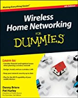 Wireless Home Networking For Dummies, 4th Edition ebook download