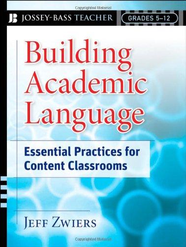 Building Academic Language: Essential Practices for...