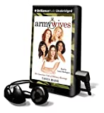 Army Wives: The Unwritten Code of Military Marriage (Playaway Adult Nonfiction)
