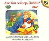 Are You Asleep, Rabbit? (Picture Puffin) (014054495X) by Campbell