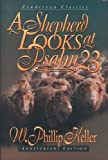 img - for A Shepherd Looks at Psalm 23 (Anniversary Edition) book / textbook / text book