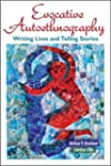 Evocative Autoethnography: Writing Li...