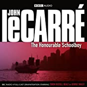 The Honourable Schoolboy (Dramatised) | John le Carre