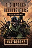 The Harlem Hellfighters: A Graphic Novel (0307464970) by Brooks, Max