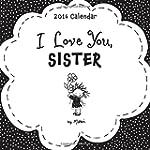 I Love You, Sister