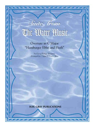 Suite from the Water Music: Overture in C Major ''Hamburger Ebbe and Fluth''