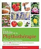 echange, troc Helen Farmer-Knowles - La bible de la phytothérapie