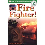 Fire Fighter (Level 2: Beginning to Read Alone)by Brand: DK Children