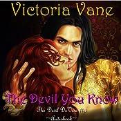 The Devil You Know: The Devil DeVere, Book 3 Audiobook