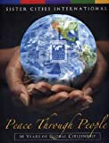 img - for Peace through People: 50 Years of Global Citizenship book / textbook / text book