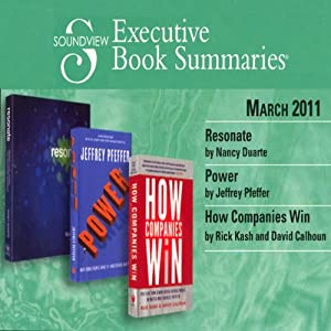 Soundview Executive Book Summaries, March 2011 | [Nancy Duarte, Jeffrey Pfeffer, Rick Kash, David Calhoun]