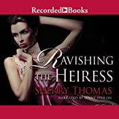 Ravishing the Heiress | [Sherry Thomas]