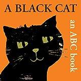 A Black Cat: An ABC Book (Boxer Concepts)