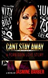 Cant Stay Away: A Forbidden Love Story (PREVIEW)