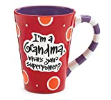 "12 Oz Grandma Coffee Mug with ""Im A Grandma, Whats Your Super Power?"" Great Gift"