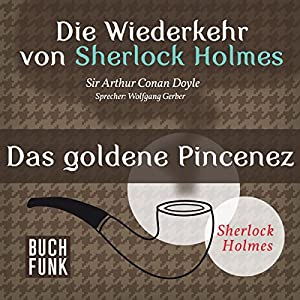 Das goldene Pincenez (Sherlock Holmes - Das Original) Hörbuch