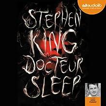 Docteur Sleep | Livre audio Auteur(s) : Stephen King Narrateur(s) : Julien Chatelet