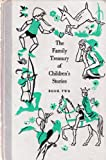 The Family Treasury of Childrens Stories: Book 2
