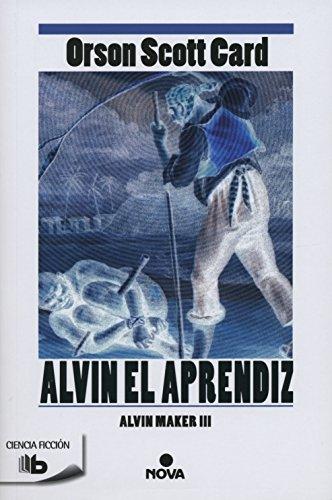 Alvin El Aprendiz. Alvin Maker III (B DE BOLSILLO)