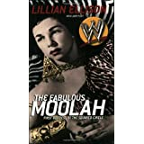 The Fabulous Moolah: First Goddess of the Squared Circleby Lillian Ellison