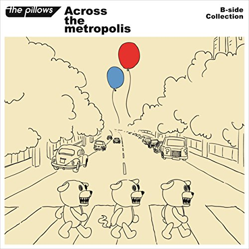 B-side Collection 『Across the metropolis』(CD2枚組+DVD+スマプラ)