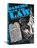 Dancing with the Law: The Ten Commandments