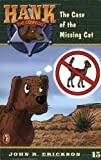 The Case of the Missing Cat #15 (Hank the Cowdog) (0141303913) by Erickson, John R.
