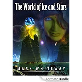 Lodestone Book Two: The World of Ice and Stars