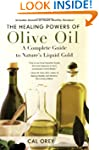 Healing Powers Of Olive Oil