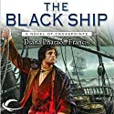 The Black Ship: Crosspointe, Book 2 (       UNABRIDGED) by Diana Pharaoh Francis Narrated by Michael Goldstrom