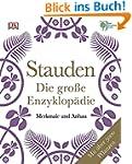 Stauden - Die gro�e Enzyklop�die: Mer...
