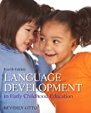 img - for Language Development in Early Childhood Education (4th Edition) book / textbook / text book