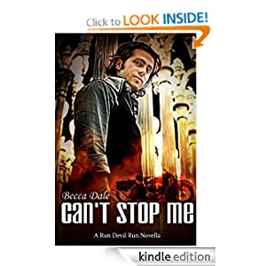 Can't Stop Me (A Run Devil Run Novella)