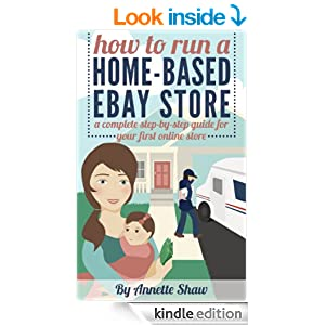 How to Run a Home-Based eBay Store: A Complete Step-by-Step Guide for Your First Online Store/ Work From Home Jobs
