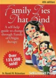 Family Ties That Bind: A Self-Help Guide to Change Through Family of Origin Therapy (Self-Counsel Personal Self-Help)