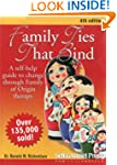 Family Ties That Bind: A self-help gu...