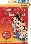 Family Ties That Bind: A self-help gu...