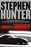 """Night of Thunder (Bob Lee Swagger Novels)"" av Stephen Hunter"