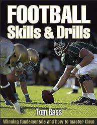 Football Skills & Drills: Skills and Drills