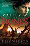 Valley of Bones (Jerusalem's Undead Trilogy) by Eric Wilson