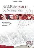 echange, troc Dominique Fournier - Noms de famille de Normandie