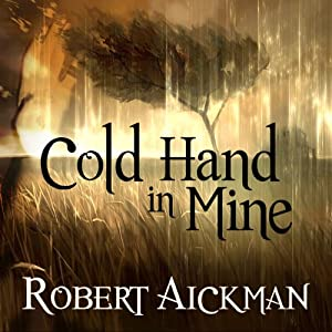 Cold Hand in Mine Hörbuch