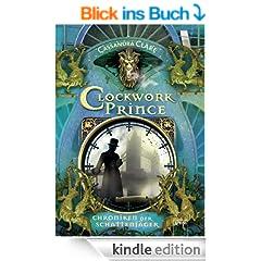 Clockwork Prince: Chroniken der Schattenj�ger (2)