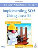 img - for Implementing SOA Using Java EE book / textbook / text book