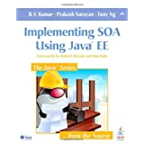 "Implementing SOA Using Java EEvon ""B V Kumar"""