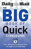 Daily Mail Daily Mail Big Book of Quick Crosswords Volume 7 (The Daily Mail Puzzle Books)