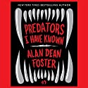 Predators I Have Known Audiobook by Alan Dean Foster Narrated by Jeffrey Kafer