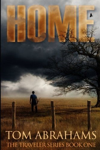 home-a-post-apocalyptic-dystopian-adventure-the-traveler-volume-1